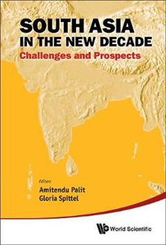 South Asia In The New Decade: Challenges And Prospects