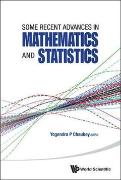 Some Recent Advances In Mathematics And Statistics - Proceedings Of Statistics 2011 Canada/imst 2011-fim Xx