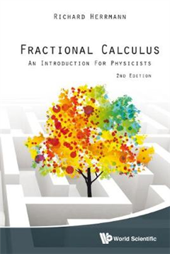 Fractional Calculus: An Introduction For Physicists (2nd Edi