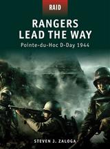 Rangers Lead the Way - Pointe-du-Hoc D-Day 1944