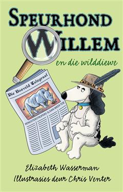 Speurhond Willem en die wilddiewe