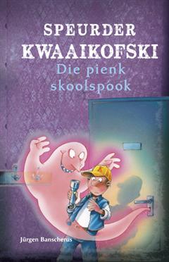 Speurder Kwaaikofski 3: Die pienk skoolspook