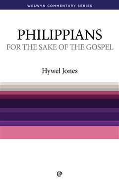 For The Sake of the Gospel - Philippians