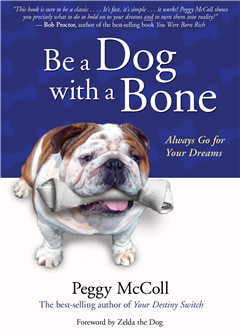 Be a Dog with a Bone