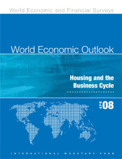 World Economic Outlook, April 2008: Housing and the Business Cycle