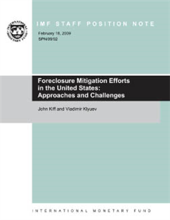 Foreclosure Mitigation Efforts in the United States: Approaches and Challenges