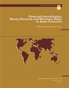Financial Liberalization, Money Demand, and Monetary Policy in Asian Countries