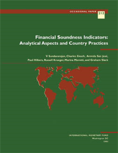 Financial Soundness Indicators: Analytical Aspects and Country Practices