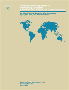 Floating Exchange Rates in Developing Countries: Experience with Auction and Interbank Markets