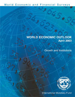 World Economic Outlook, April 2003: Growth and Institutions
