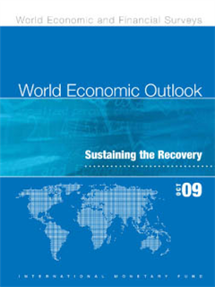 World Economic Outlook, October 2009: Sustaining the Recovery