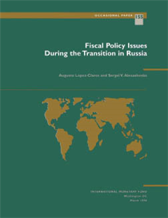 Fiscal Policy: Issues During the Transition in Russia