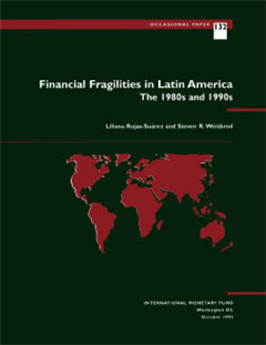 Financial Fragilities in Latin America: The 1980s and 1990s