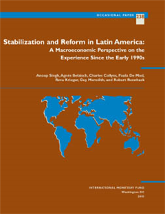 Stabilization and Reform in Latin America: A Macroeconomic Perspective of the Experience Since the 1990s