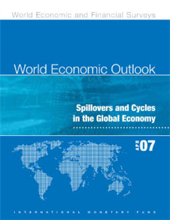 World Economic Outlook, April 2007: Spillovers and Cycles in the Global Economy