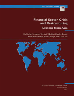 Financial Sector Crisis and Restructuring:Lessons from Asia