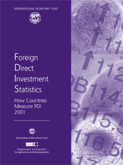 Foreign Direct Investment Statistics: How Countries Measure FDI 2001