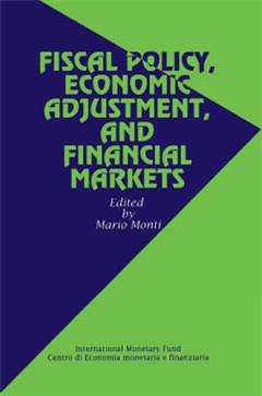 Fiscal Policy, Economic Adjustment, and Financial Markets