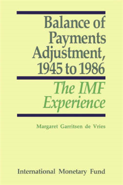 Balance of Payments Adjustment, 1945 to 1986: The IMF Experience