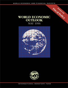 World Economic Outlook, May 1996: Focus on Fiscal Policy
