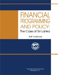 Financial Programming and Policy: The Case of Sri Lanka
