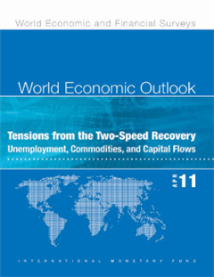 World Economic Outlook, April 2011: Tensions from the Two-Speed Recovery - Unemployment, Commodities, and Capital Flows