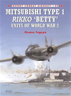 Mitsubishi Type 1 Rikko 'Betty. Units of World War 2