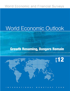 World Economic Outlook, April 2012: Growth Resuming, Dangers Remain