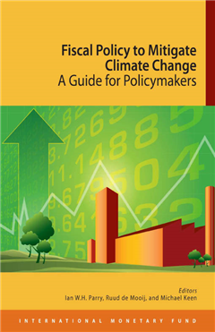 Fiscal Policy to Mitigate Climate Change: A Guide for Policymakers