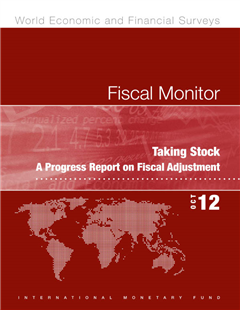 Fiscal Monitor, October 2012: Taking Stock - A Progress Report on Fiscal Adjustment: Taking Stock - A Progress Report on Fiscal Adjustment