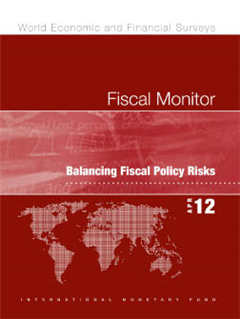 Fiscal Monitor, April 2012:  Balancing Fiscal Policy Risks