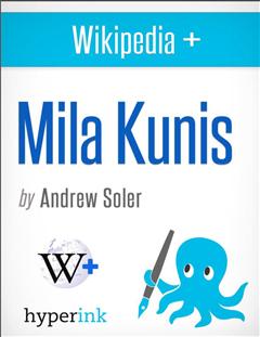 Mila Kunis: A Biography