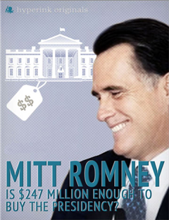 Mitt Romney: Is $247 Million Enough to Buy the Presidency?