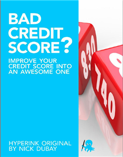 Bad Credit Score? Improve Your Credit Score Into An Awesome One