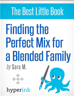 Finding the Perfect Mix for a Blended Family