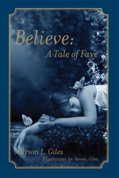 Believe: A Tale of Faye