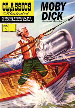 Moby Dick (with panel zoom) 			 - Classics Illustrated