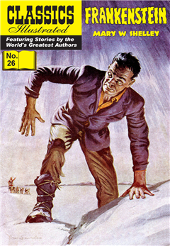Frankenstein (with panel zoom) 			 - Classics Illustrated