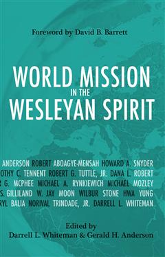 World Mission in the Wesleyan Spirit