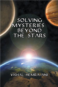 Solving Mysteries Beyond the Stars