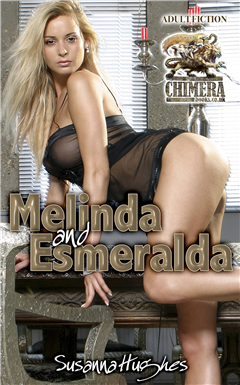 Melinda and Esmeralda