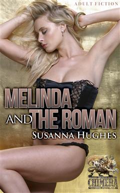 Melinda and the Roman