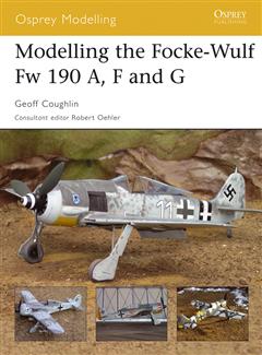 Modelling the Focke-Wulf Fw 190A, F and G