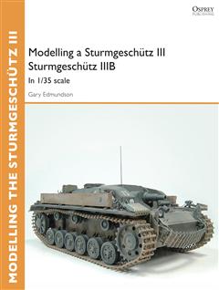Modelling a Sturmgeschütz III Sturmgeschütz IIIB