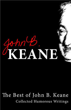 Best of John B Keane, Ireland's Favourite Author