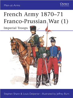 French Army 1870-71 Franco-Prussian War (1)