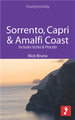 Sorrento, Capri & Amalfi Coast Footprint Focus Guide