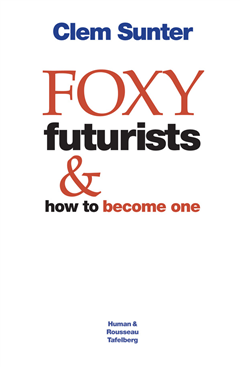 Foxy Futurists and how to become one