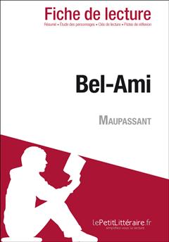 Bel-Ami de Maupassant (Fiche de lecture)