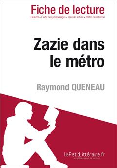 Zazie dans le métro de Raymond Queneau (Fiche de lecture)